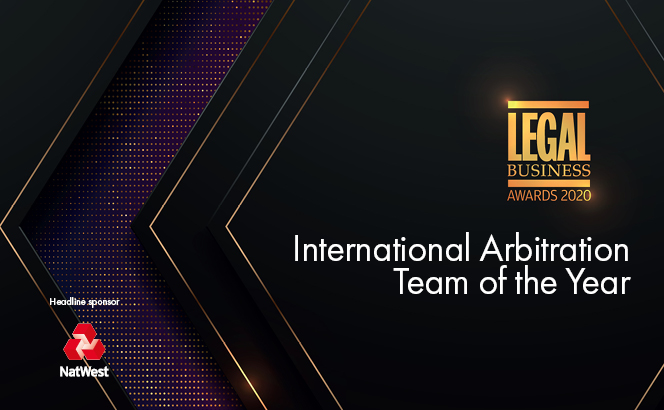 Legal Business Awards 2020 – International Arbitration Team of the Year