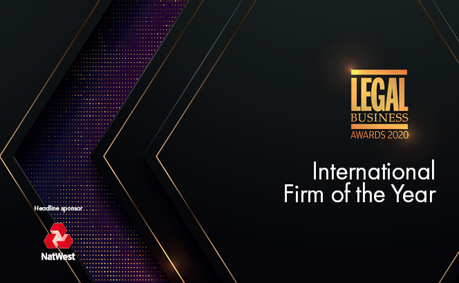Legal Business Awards 2020 – International Firm of the Year