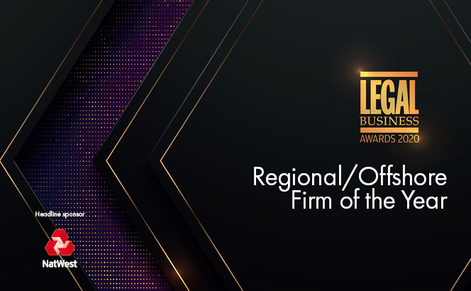 Legal Business Awards 2020 – Regional/Offshore Firm of the Year